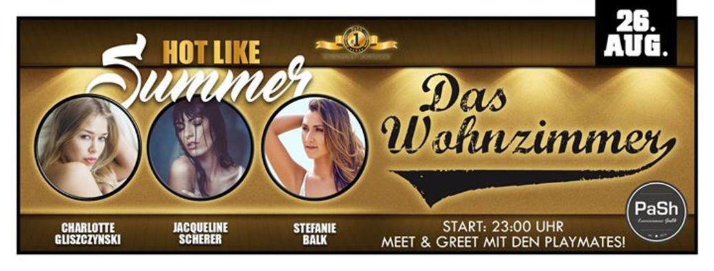 Hot Like Summer PlayMates DJ Davy D Im Wohnzimmer Das Wiesbaden